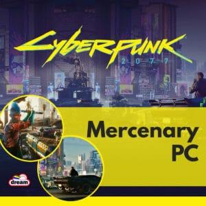 Cyberpunk 2077 Mercenary PC